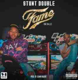Stunt Double - Fame Ft. Da L.E.S